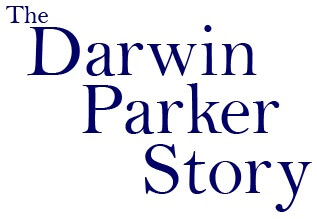 The Darwin Parker Story